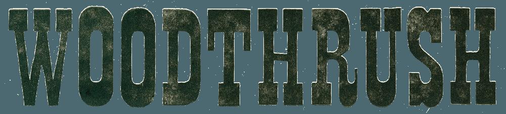 Woodthrush Title Image